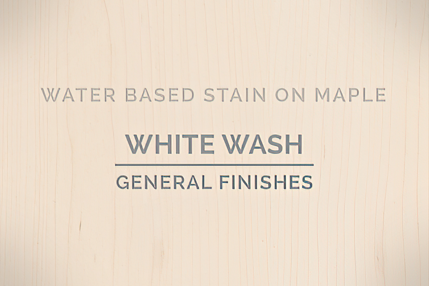 General Finishes Whitewash Stain Water Based