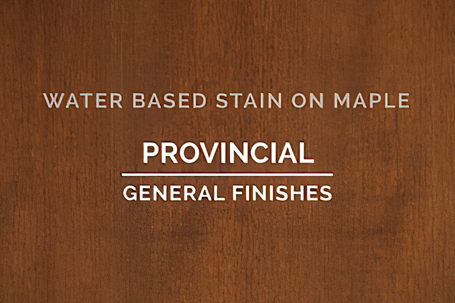 General Finishes Provincial Stain Water Based