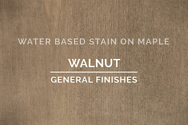 General Finishes Walnut Stain Water Based