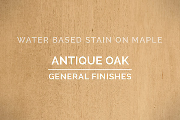 General Finishes Antique Oak Stain Water Based