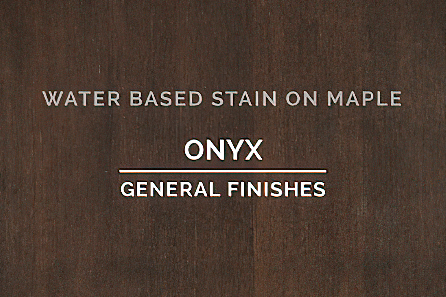 General Finishes Onyx Stain Water Based