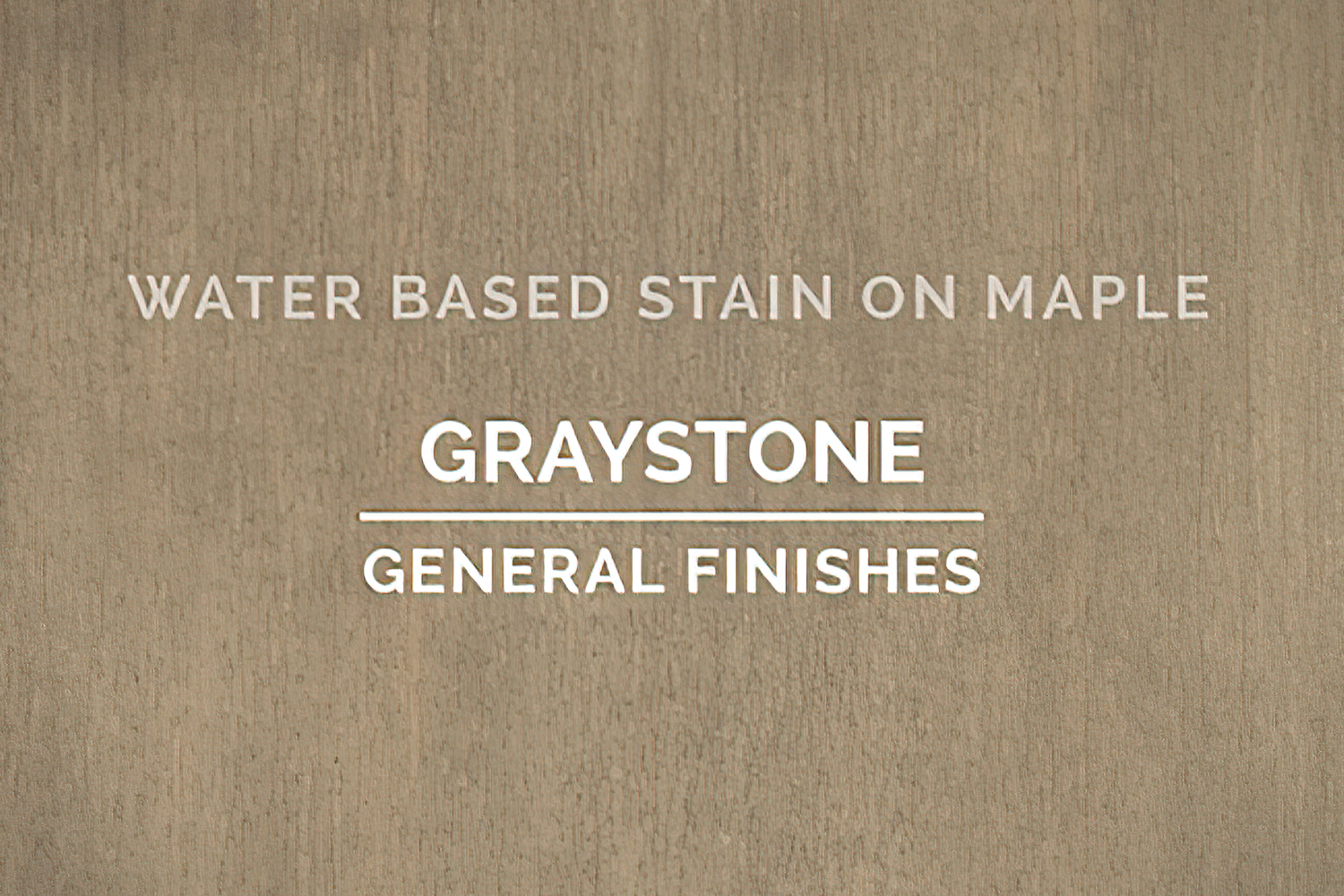 General Finishes Graystone Stain Water Based