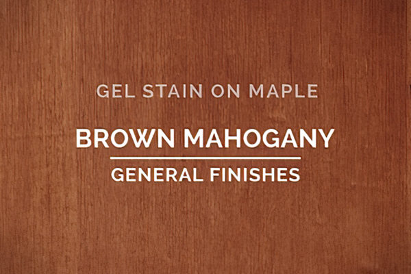 General Finishes Brown Mahogany Gel Stain Oil Based