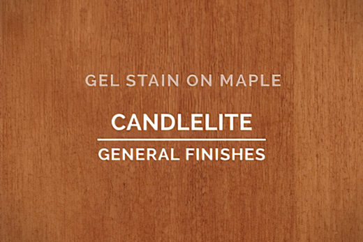 General Finishes Candlelite Gel Stain Oil Based