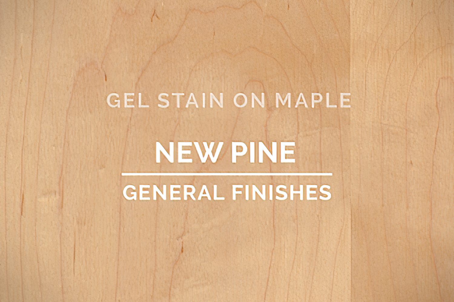 Color Chip Gel Stain New Pine On Maple General Finishes Copy