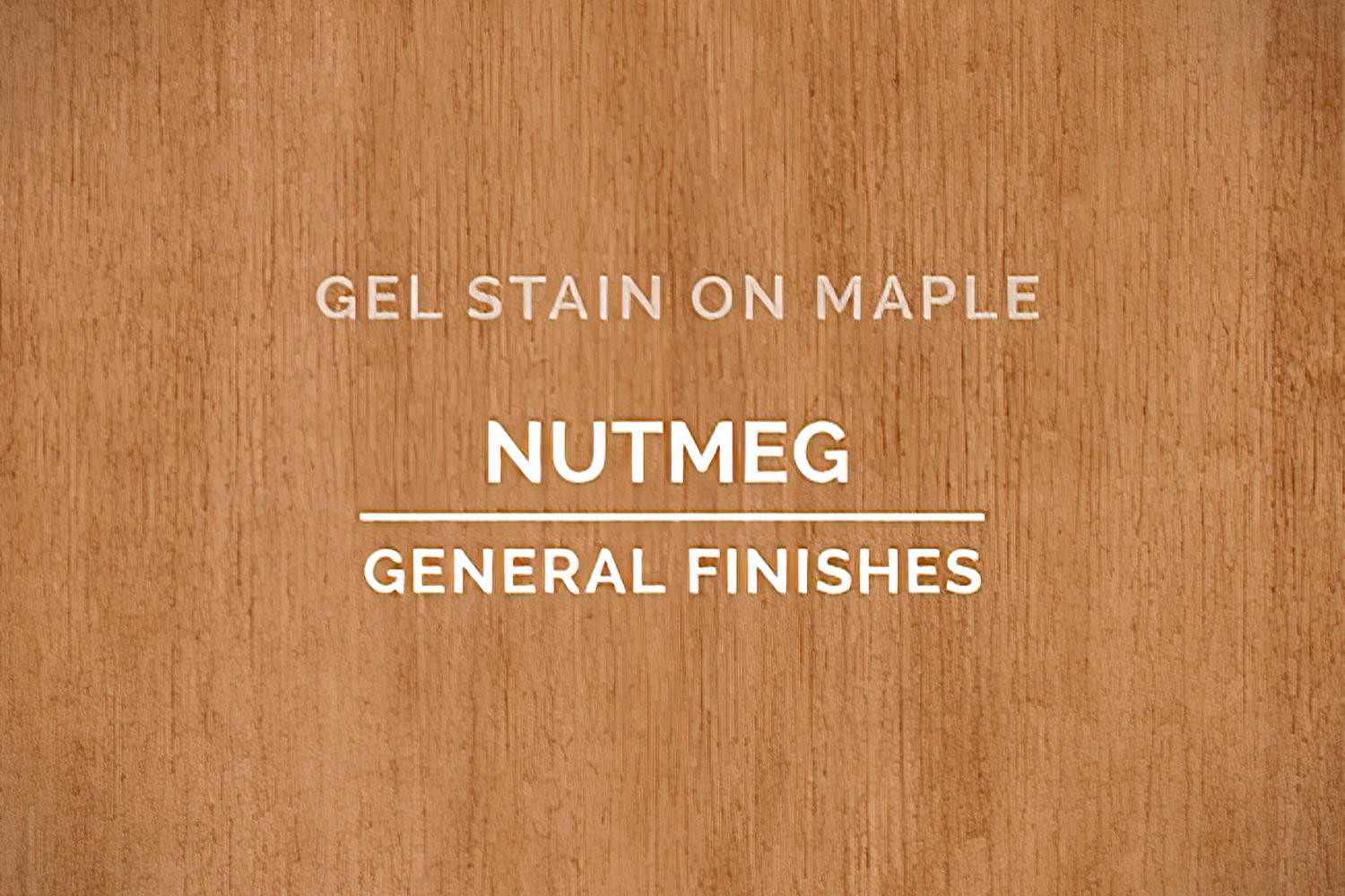 Stains. Gel Based Stains, Nutmeg. General Finishes,