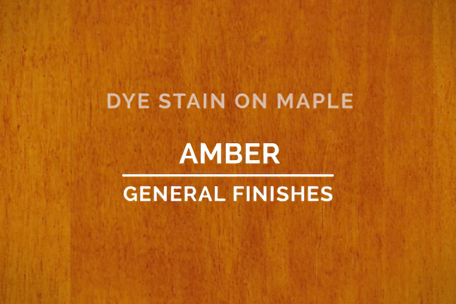 Color Chip Dye Stain Amber On Maple General Finishes Copy